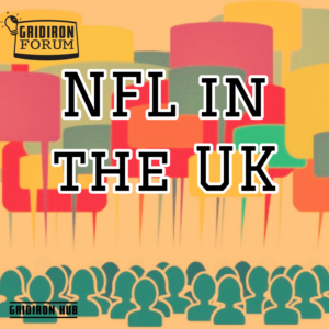 NFL in the UK Forum