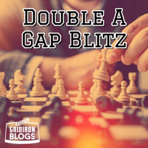 Double A Gap Blitz Blog