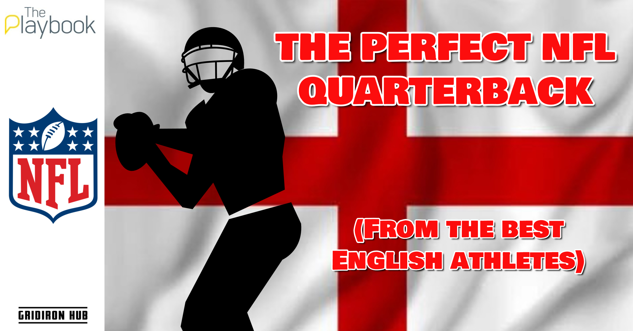 THE PERFECT NFL QUARTERBACK - Gridiron Hub