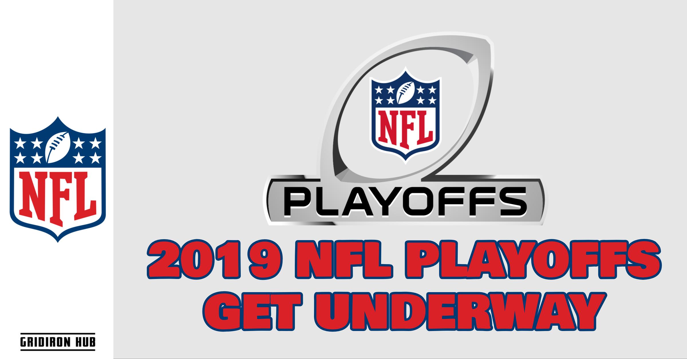 2019 Nfl Playoffs Get Underway Gridiron Hub