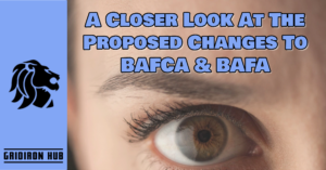 A Closer Look At The Proposed Changes To BAFCA & BAFA