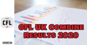 CFL UK Combine Results 2020 Feat