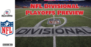 NFL Divisional Playoffs Preview