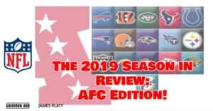 The 2019 Season in Review_ AFC Edition!