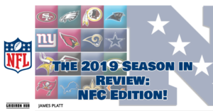 The 2019 Season in Review_ NFC Edition!