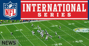 NFL EXPANDS COMMITMENT TO PLAYING INTERNATIONAL GAMES
