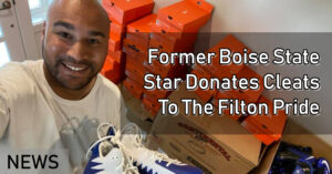 Former Boise State Star Donates Cleats To The Filton Pride