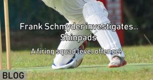 Frank Schmyder investigates… Shinpads – A firing squad level offence_
