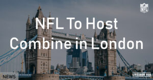 NFL To Host Combine in London