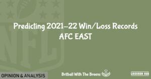 Predicting-2021-22-Win_Loss-Records-AFC-EAST