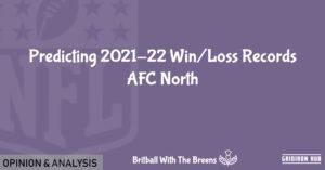 Predicting-2021_22-Win_Loss-Records-AFC-North-1